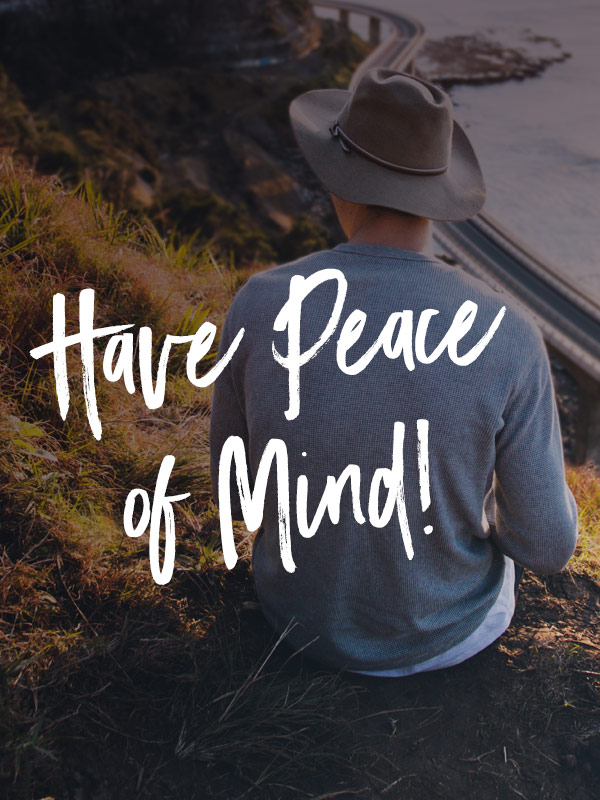Have Peace of Mind